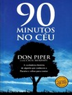 90 Minutos no Céu Don Piper[1]