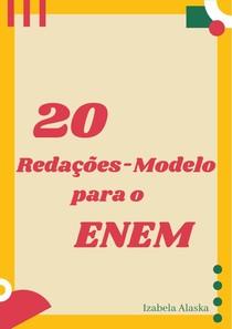20 Redações-Modelo para o ENEM