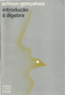 Introdução à Álgebra   Adilson Gonçalves