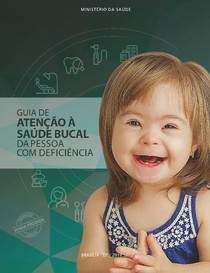 Guia Saúde Bucal da Pessoa com Deficiência