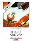 O Que é Cultura - Jose Luiz dos Santos