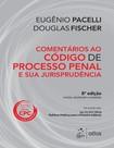 Comentários ao Código de Processo Penal e sua Jurisprudência 1