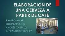 CERVEZA A PARTIR DE CAFÉ