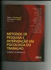 Pesquisas clínicas no contexto da psicodinâmica do trabalho brasileira