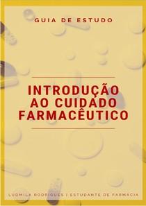 GUIA DE ESTUDO - FUNDAMENTOS DO CUIDADO FARMACEUTICO
