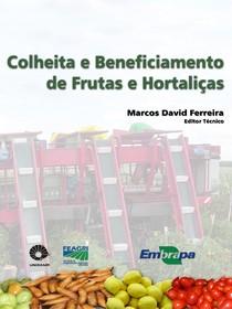 Colheita e Beneficiamento de Frutas e Hortaliças