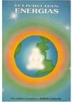 O Livro das Energias (Rubens Saraceni)
