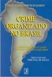 147581002 Crime Organizado No Brasil