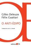 DELEUZE & GUATTARI. O Anti-Édipo