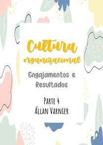 Cultura Organizacional - Parte 4 Resultados - Állan Varnier