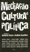 VELHO, Gilberto; KUSCHNIR, Karina (org.). Mediação, cultura e política