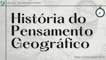 Aula 1 - História do Pensamento Geográfico