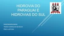 HIDROVIA DO PARAGUAI E HIDROVIAS DO SUL