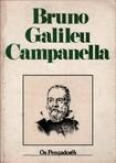 12 Giordano Bruno Galileu Galilei e Tommaso Campanella Coleção Os Pensadores 1983