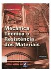 Mecânica Técnica e Resistência dos Materiais - Sarkis Melconian - 17a Edição - Parte 01
