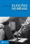 Texto 07 - Eleições no Brasil - NICOLAU, Jairo