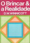 WINNICOTT, D.W.   O Brincar e a Realidade