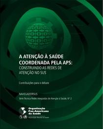 ATENCAO ASAUDE COORDENADA PELA ATENÇÃO PRIMÁRIA A SAUDE