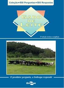 GADO DE LEITE   Coleção 500 Perguntas e 500 Respostas   EMBRAPA (Arquivo Iuri Carvalho Agrônomo)