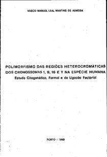 Polimorfismo das Regiões Heterocromáticas dos Cromossomos 1, 9 e 18 na Espécie Humana - Dissertação
