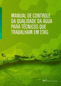 Manual de controle da qualidade da água para técnicos que trabalham em ETAS 2014