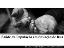 Slides - Saúde da População em Situação de Rua