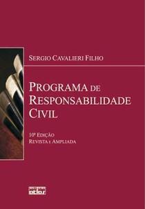 [2012] Programa de Responsabilidade Civil (10ª ed.). Sérgio Cavalieri Filho   4º semestre