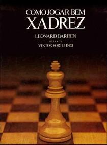 Barden   Como Jogar Bem Xadrez