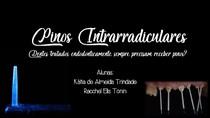 Pinos Intrarradiculares final