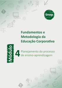 Modulo 4 - Planejamento do processo de ensino-aprendizagem