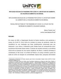 Reflexos sociais da pandemia por covid-19: um estudo no aumento da violência doméstica no Brasil.