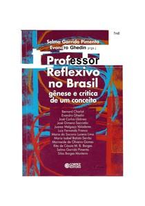 Professor Reflexivo no Brasil: Gênese e critica de um conceito - Selma Garrido Pimenta