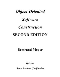 Object Oriented Software Construction - Bertrand Meyer