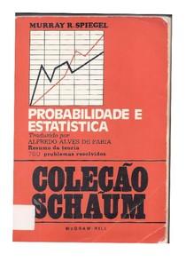 Probabilidade e Estatística - Murray R Spiegel - Coleção Schaum