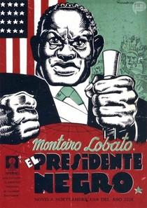 O Presidente Negro - Monteiro Lobato