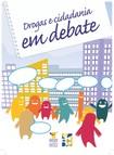 Drogas e cidadania em debate