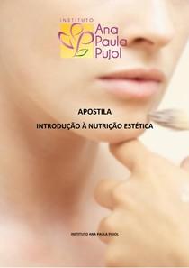 Apostila introducao a nutricao estetica ANA PAULA PUJOL.pdf