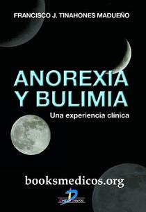 Anorexia y bulimia una experiencia clínica booksmedicos.org