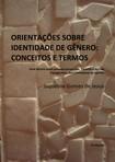 ORIENTAÇÕES SOBRE IDENTIDADE DE GÊNERO  CONCEITOS E  TERMOS   2ª Edição