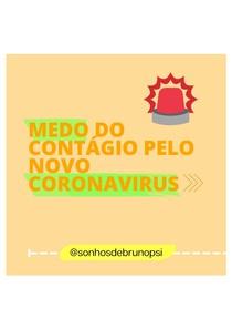 Psicoeducação - Medo do contágio pelo novo coronavírus
