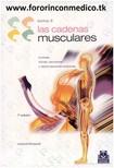 Las Cadenas Musculares - Tomo II - Lordosis, Escoliosis y Deformaciones torácicas - LÉOPOLD BUSQUET