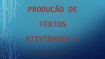 Produção de Textos - Atividades 2