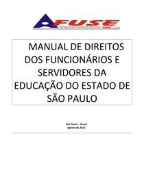MANUAL DE DIREITOS DOS FUNCIONÁRIOS E SERVIDORES DA EDUCAÇÃO DO ESTADO DE SÃO PAULO