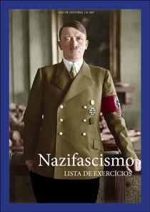 História Geral: Contemporânea - Nazifascismo Lista de Exercícios