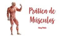 Prática de Músculos