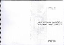 Arquitetura no Brasil   Sistemas Construtivos 1 Estrutura  Sylvio Vasconcellos  scaner
