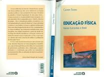 Educação Física   Raízes Européias e Brasil   Carmen Lucia Soares
