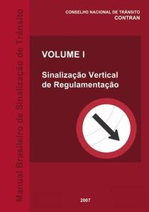 volume l - manual de sinalização vertical de regulamentação