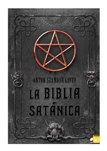 A Biblia Satanica   Anton LaVey