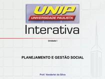Slides de Aula Unidade I PLANEJAMENTO E GESTAO SOCIAL